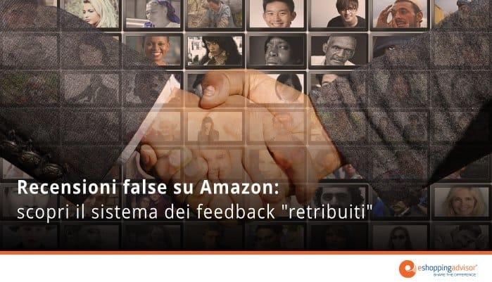 recensioni false amazon: recensioni pagate