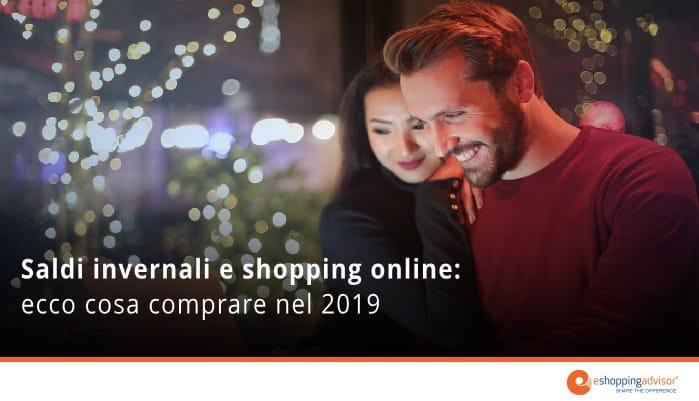 saldi online 2019 quando iniziano e cosa comprare