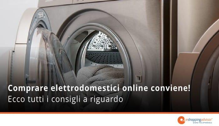 comprare elettrodomestici online conviene
