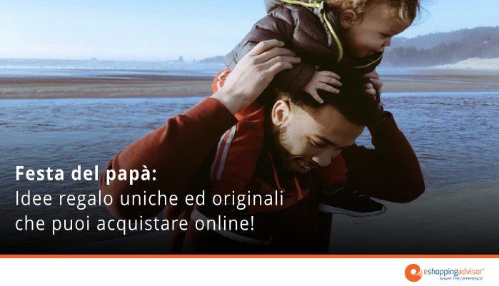 festa del papà idee regalo online