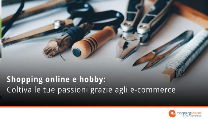 shopping online e hobby: negozi hobbistica online